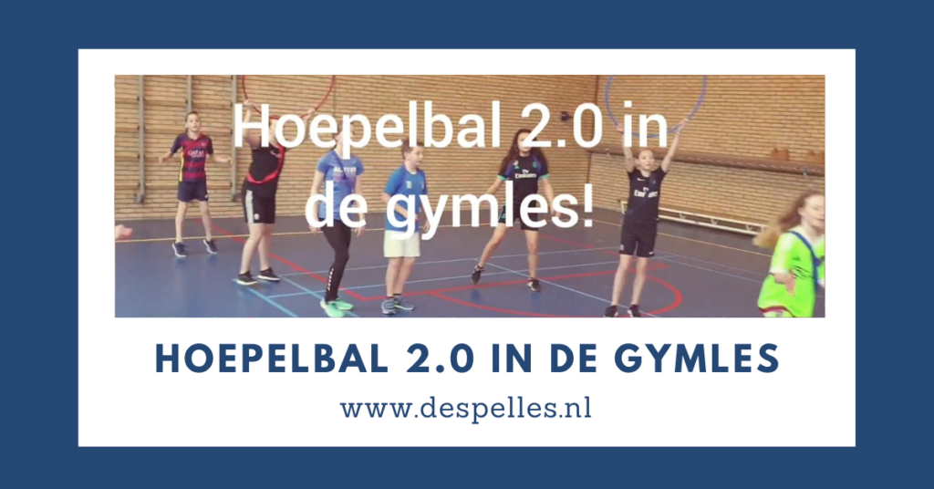 Hoepelbal 2.0 in de gymles (website)
