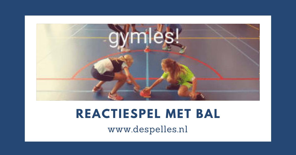 Reactiespel met bal in de gymles