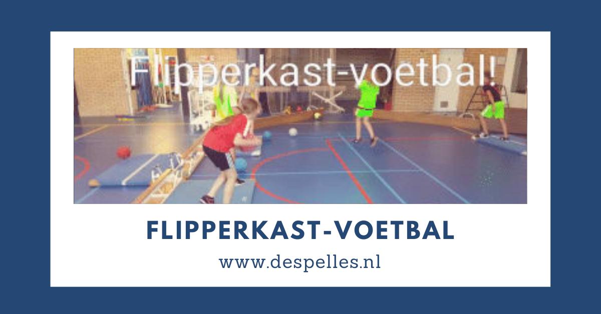Flipperkast-Voetbal in de gymles