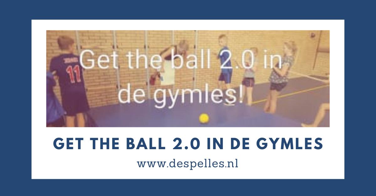 Get the Ball 2.0 in de gymles