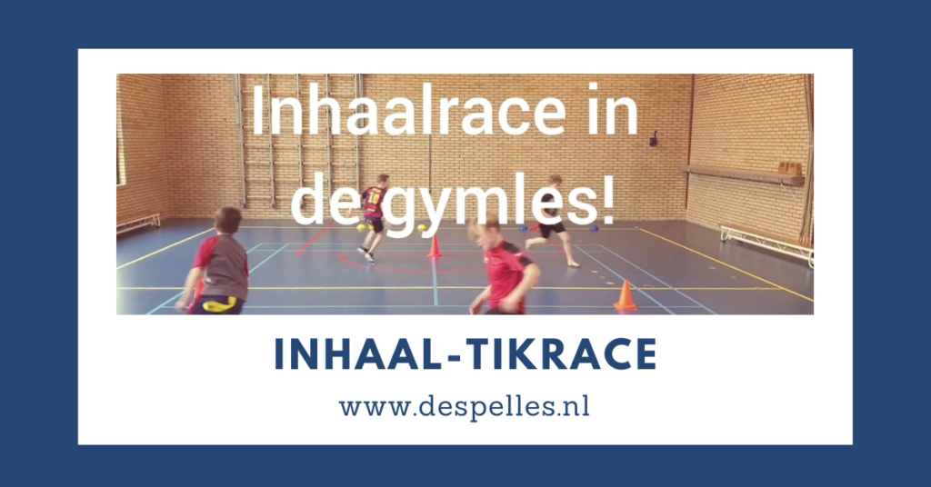 Inhaal-Tikrace in de gymles