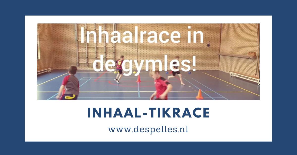 Inhaal-Tikrace in de gymles