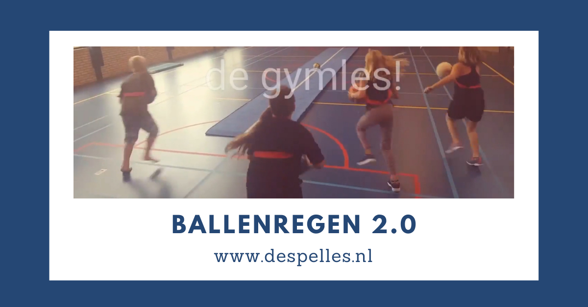 Ballenregen 2.0 in de gymles