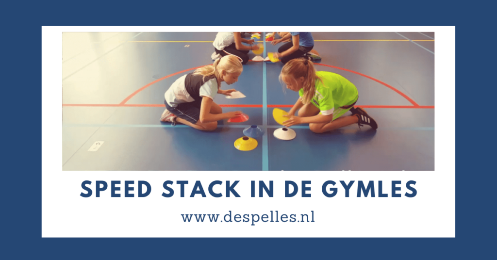 Speed Stack in de gymles