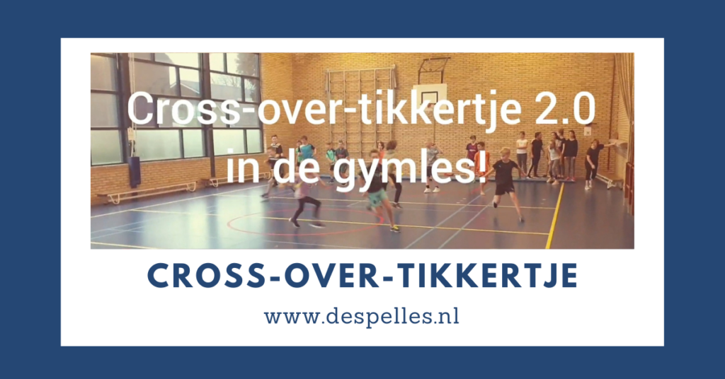 Cross-over-tikkertje in de gymles