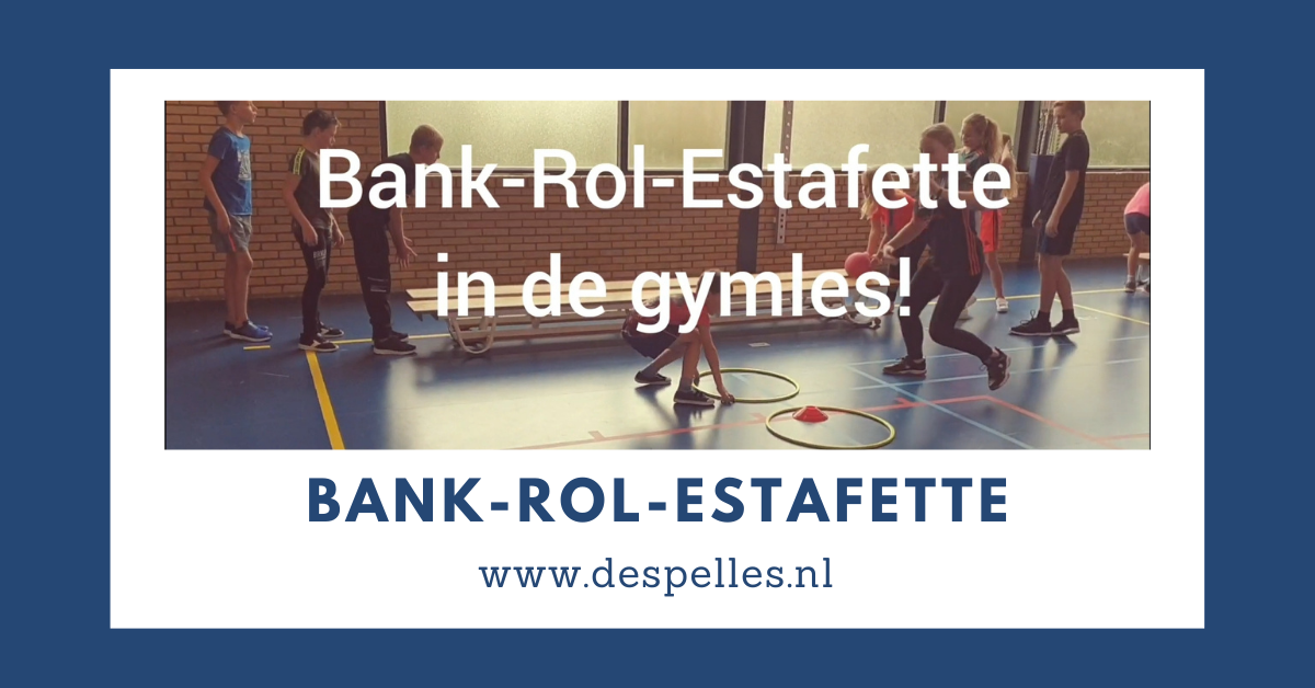 Bank-Rol-Estafette in de gymles