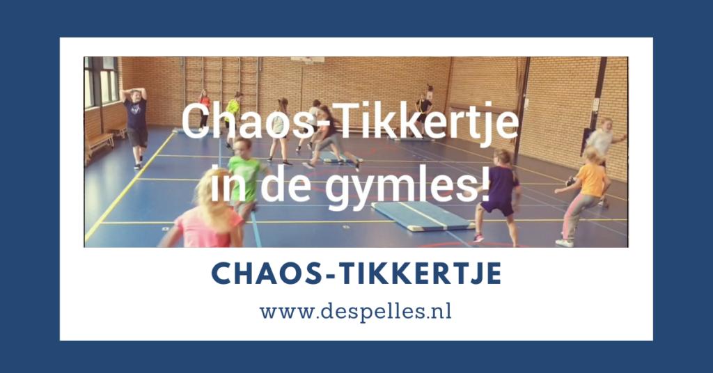 Chaos-tikkertje in de gymles