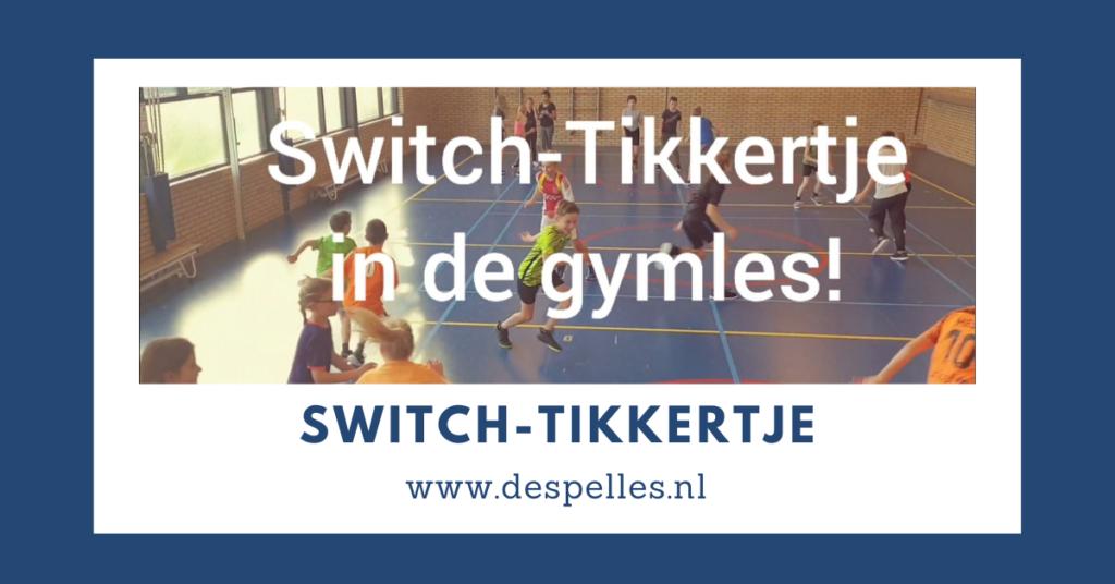Switch-Tikkertje in de gymles