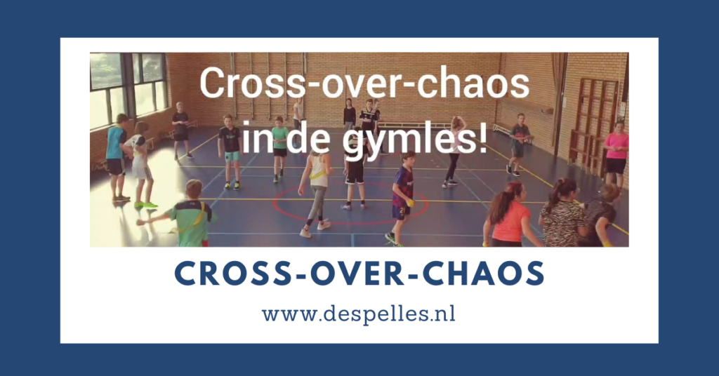Cross-Over-Chaos in de gymles