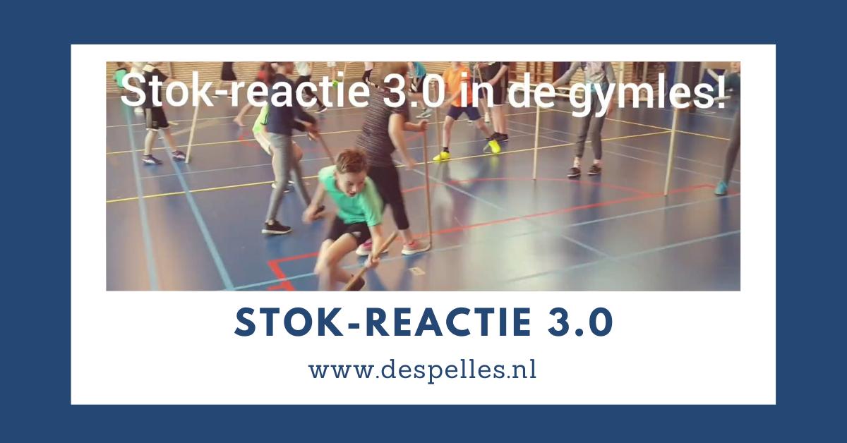 Stok-reactie 3.0 in de gymles