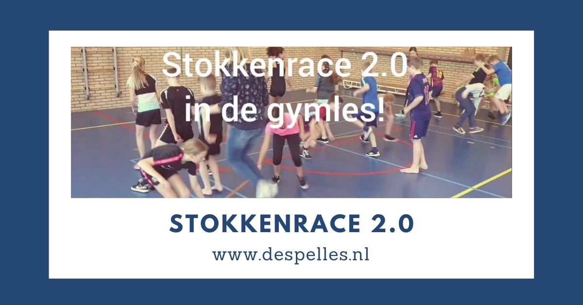 Stokkenrace 2.0 in de gymles