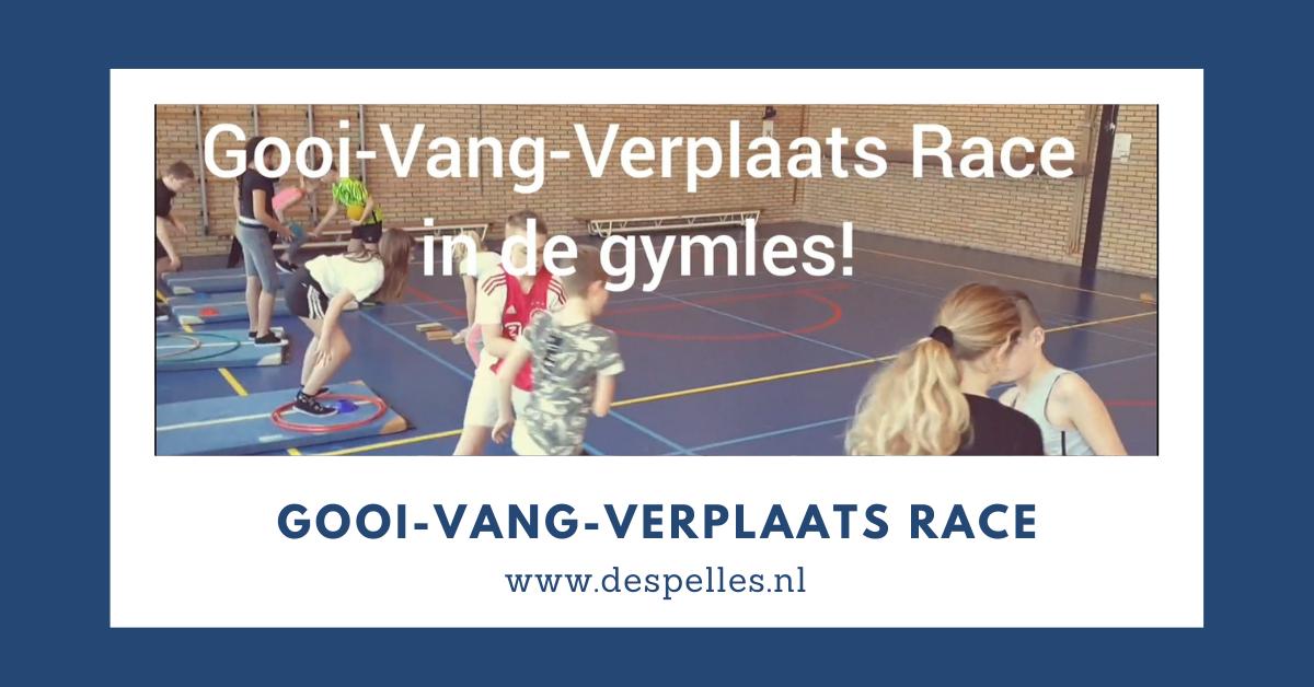 Gooi-Vang-Verplaats Race in de gymles
