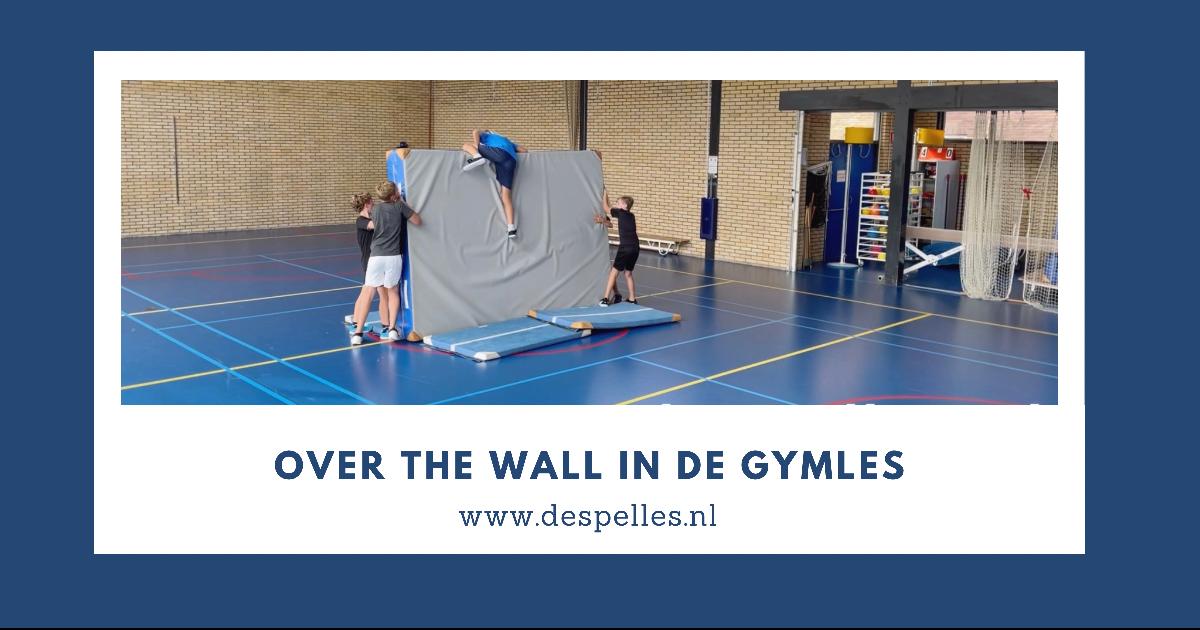 Over the wall in de gymles